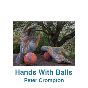 Hands With Balls by Peter Crompton