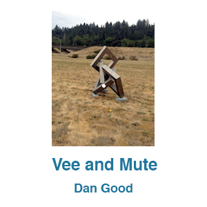 Vee and Mute by Dan Good